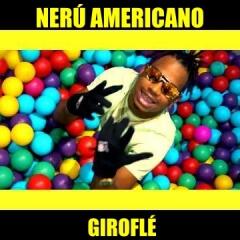 baixar Nerú Americano - Giroflé