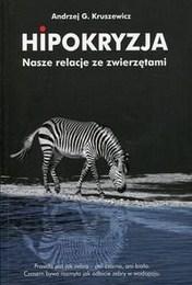 http://lubimyczytac.pl/ksiazka/4800294/hipokryzja-nasze-relacje-ze-zwierzetami