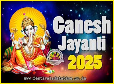 2025 Ganesh Jayanti Puja Date & Time, 2025 Ganesh Jayanti Calendar
