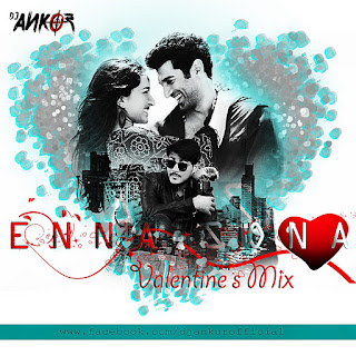 OK JAANU - Enna Sona (Valentines Mix) Dj Ankur