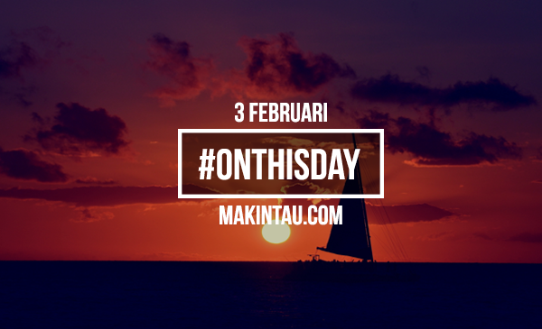 Makintau On This Day 3 Februari