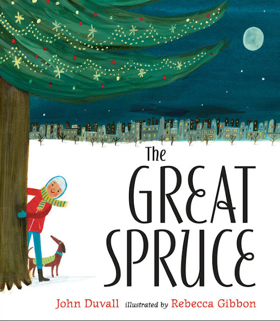 http://www.penguinrandomhouse.com/books/311993/the-great-spruce-by-john-duvall-illustrated-by-rebecca-gibbon/