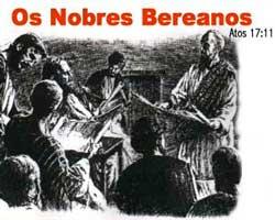 Você sabe o que é ser um Bereano?