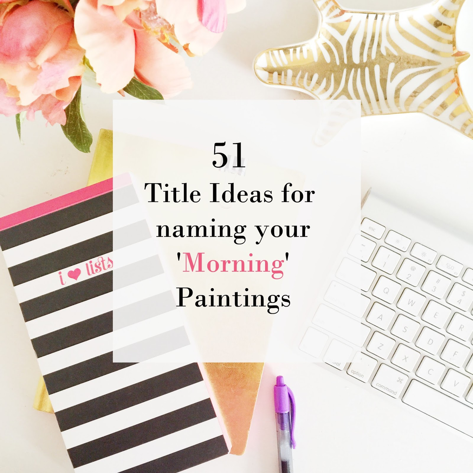 ideas - for - painting- titles