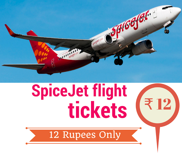SpiceJet flight booking tickets at Rs.12 Rupees Sale offer book now
