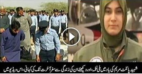 VIDEO, maryam, Marium Mukhtar, First Pakistan women pilot, Martered, Marium Mukhtar, Pakistani female fighter, martyred in a training crash on Tuesday. … Flying Officer Mariam Mukhtar embraced martyrdom in #PAF FT-7 , PAKISTAN,