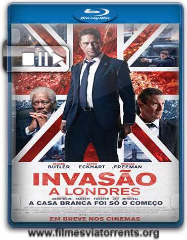Invasão a Londres (London Has Fallen) Torrent - HDRip 720p Legendado (2016)