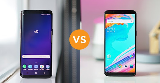 Galaxy S9 Plus vs. OnePlus 5T : Detailed Review
