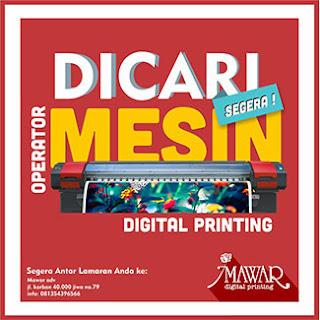 Lowongan Kerja Bagian Pengoperasian Digital Printing