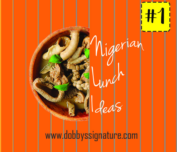 Dobbys signature nigerian food blog i nigerian food recipes i so today im starting a compilation series to give you meal plan ideas so if youre tired of eating rice or eba everyday forumfinder Gallery