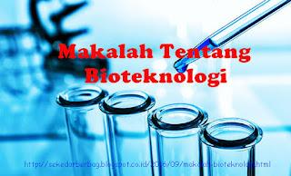 Makalah Bioteknologi