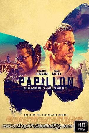Papillon (2017) [1080p] [Latino-Ingles] [MEGA]