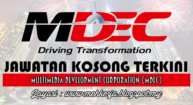 Jawatan Kosong Terkini 2016 di Multimedia Development Corporation (MDeC)