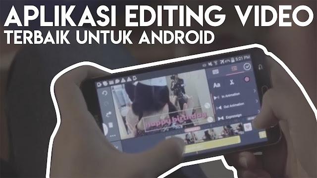 7 Aplikasi edit video