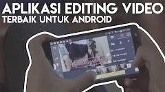 7 Aplikasi edit video yang paling banyak digunakan Vlogger