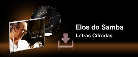 https://www.dropbox.com/s/9mvwas9n524ll59/Letras%20cifradas_Elos_do_Samba.pdf?dl=0