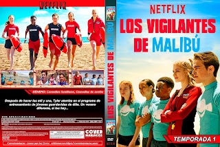 [NETFLIX SERIES ]MALIBU RESCUE – LOS VIGILANTES DE MALIBU [ COVER DVD ]