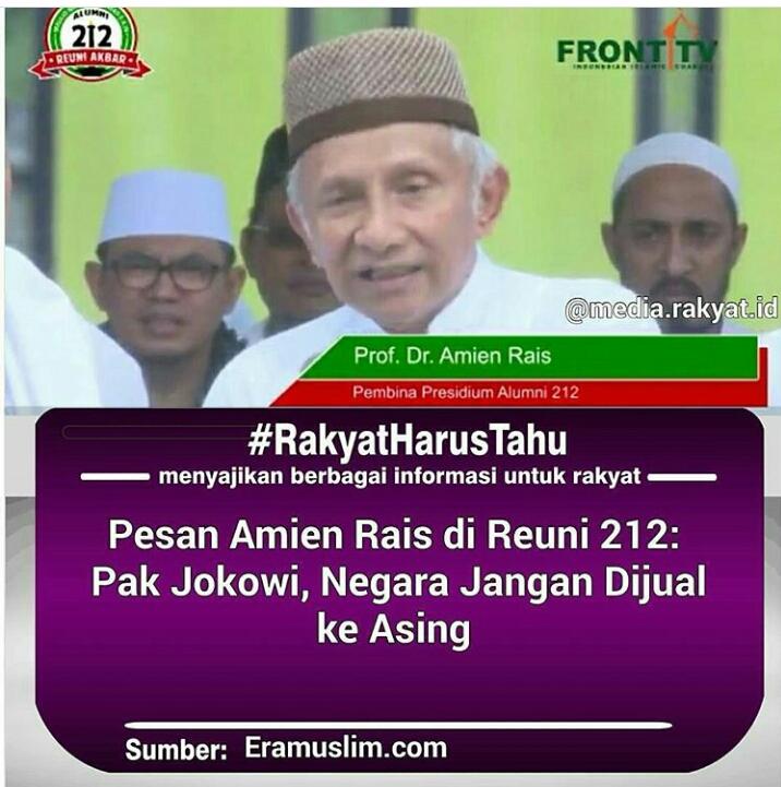 Amin Rais di Reuni 212 : Pak Jokowi, Negara Jangan Dijual Ke Asing