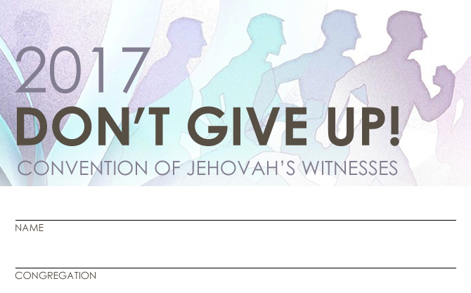 Download Free Don't Give Up! 2017 Regional Convention (of JW) Badge