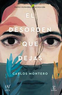 El desorden que dejas Carlos Montero