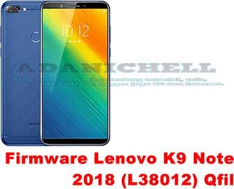 Firmware Lenovo K9 Note 2019 L38012 Qfil - TENTANG ILMU