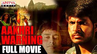 "Aakhri Warning (2018) ""Hindi Dubbed"" ""Full Movie"""
