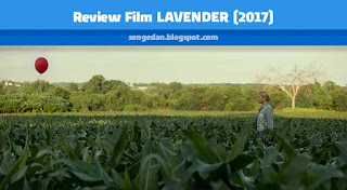 Review Film Lavender (2017)