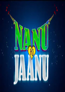 Download Nanu Ki Jaanu Full Movie in HD