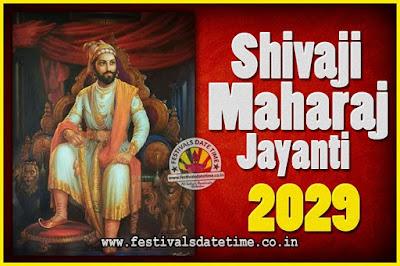 2029 Chhatrapati Shivaji Jayanti Date in India, 2029 Shivaji Jayanti Calendar