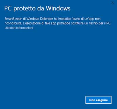 SmartScreen di Windows Defender ha impedito l'avvio di un'app non riconosciuta