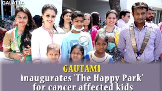 Gautami inaugurates 'The Happy Park' for cancer affected kids