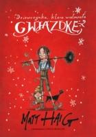 http://www.zysk.com.pl/nowosci%2C-zapowiedzi/dziewczynka%2C-ktora-uratowala-gwiazdke---matt-haig