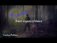 Amor esquizofrénico