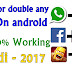 Use double Whatsapp Double Facebook and any app 100% working With Video