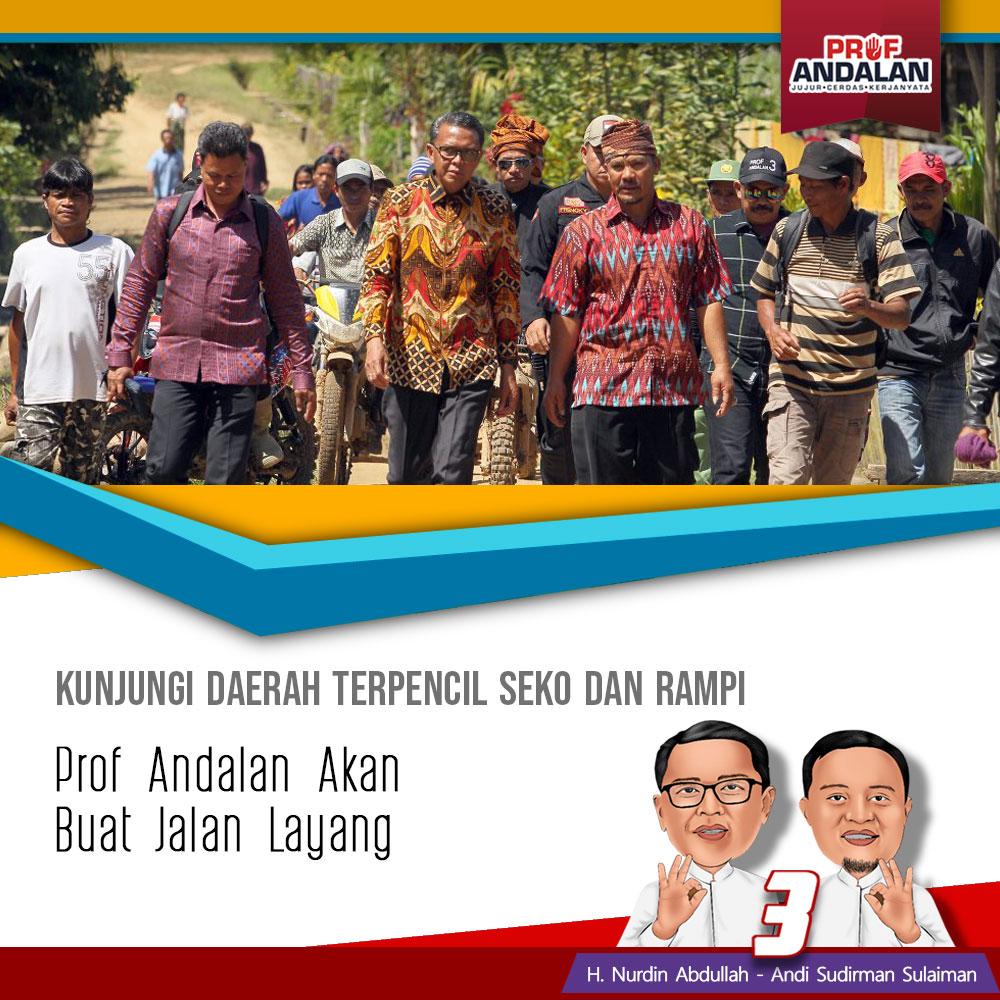 Kunjungi Daerah Terpencil Seko dan Rampi, Prof Andalan Akan Buat Jalan Layang