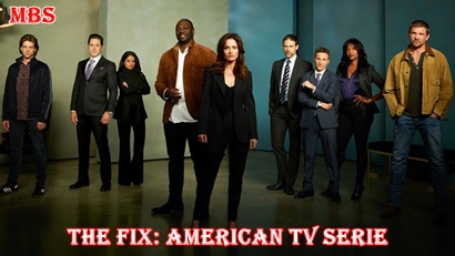 The Fix Synopsis, Trailer, And Cast: American TV Serie