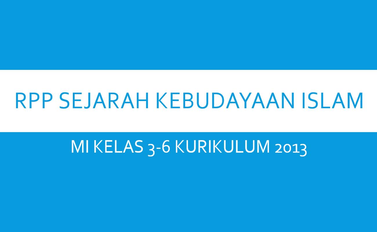 RPP SKI MI Kelas 3 4 5 6 Kurikulum 2013