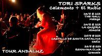 Conciertos de Tori Sparks y Calamento en Andalucia