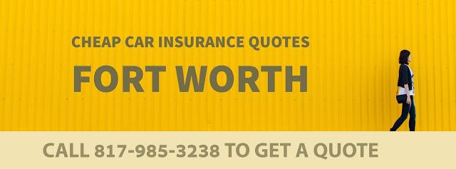 cheap car insurance fort worth tx get cheap car