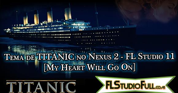 tema de titanic no nexus 2 fl studio 11 blog nu ar fl studio pack 39 s plugin 39 s e afins. Black Bedroom Furniture Sets. Home Design Ideas
