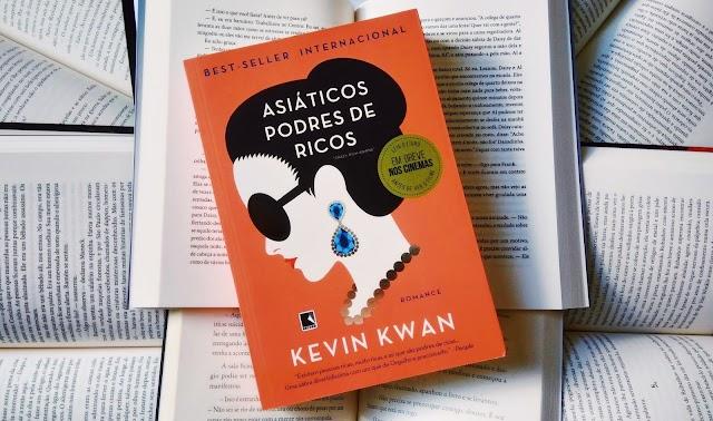 [RESENHA #539] ASIÁTICOS PODRES DE RICOS - KEVIN KWAN
