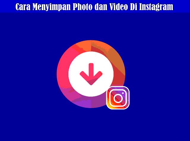 Cara Download atau Menyimpan Foto dan Video Instagram Dengan FastSave