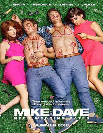 Poster Of Mike and Dave Need Wedding Dates 2016 ORG Dual Audio 450MB BRRip 720p ESubs HEVC Free Download Watch Online downloadhub.net