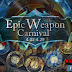 من جديد عودة ايفنت Epic Weapon Carnival - كونكر اون لاين