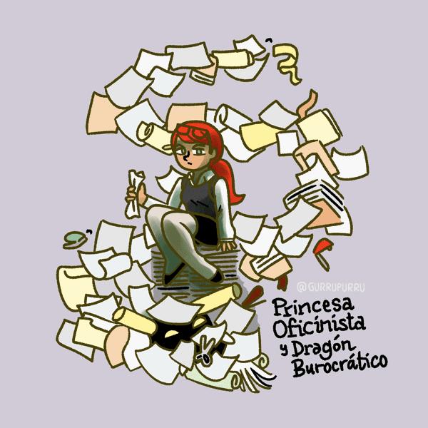 Princesa oficinista y Dragón burocrático © 2016 Carlos Rioja, Gurrupurru
