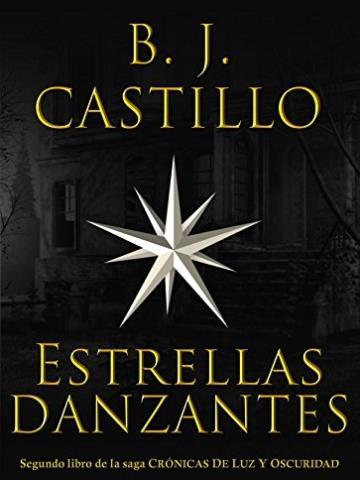 Estrellas danzantes - B. J. Castillo