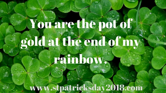 Luck of the Irish quotes 2018