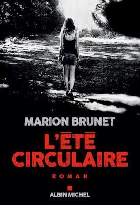 L'été circulaire / Marion Brunet