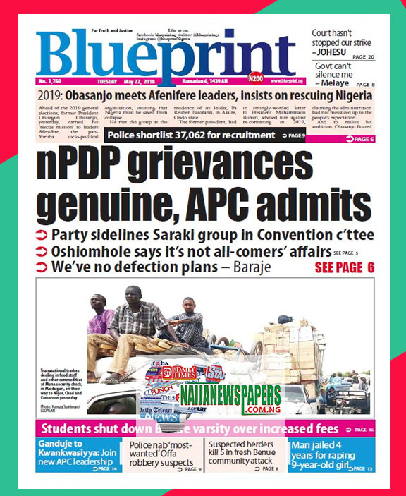 Nigeria newspapers todays the blue print newspaper headlines 22 below are the headlines found on the blueprint online newspaper for today tuesday 22 may 2018 malvernweather Images