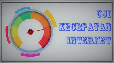 5 Cara Uji Kecepatan Internet Terbaru